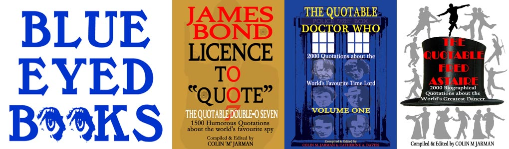 colin m jarman james bond dr who fred astaire quotes blue eyed books