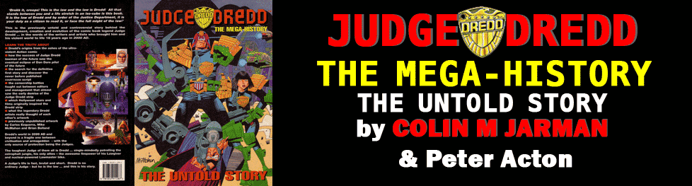Judge Dredd Mega-History Untold Story by Colin M Jarman