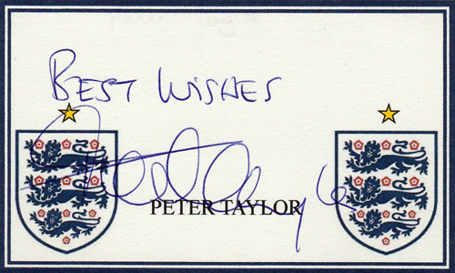 England caretaker manager & U21 coach PETER TAYLOR signed England card.