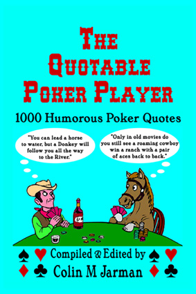 Funny Poker quotes book quotable poker player texas hold em quotations