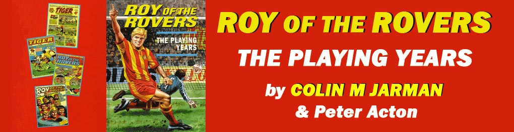 Colin Jarman Roy of the Rovers The Playing Years book